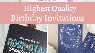 Highest Quality Birthday Invitations