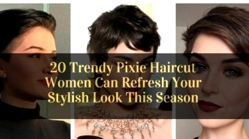 20 Stylish Pixie Haircut Girls Can Refresh Your Fashionable Look This Season